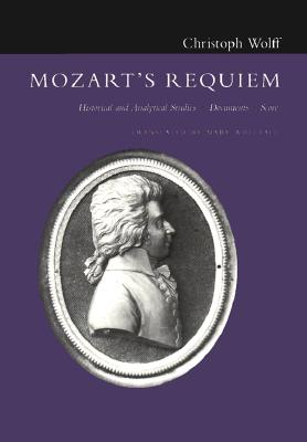 Mozart's Requiem By Wolff, Christoph/ Whittall, Mary (TRN)