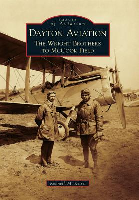 Dayton Aviation By Keisel, Ken