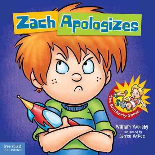 Zach Apologizes By Mulcahy, William/ McKee, Darren (ILT)